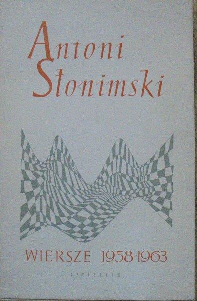 Antoni Słonimski • Wiersze 1958-1963 [dedykacja autora]