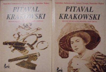 Stanisław Salmonowicz, Janusz Szwaja, Stanisław Waltoś • Pitaval krakowski. Kryminalna kronika Krakowa [komplet]