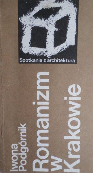 Iwona Podgórnik • Romanizm w Krakowie