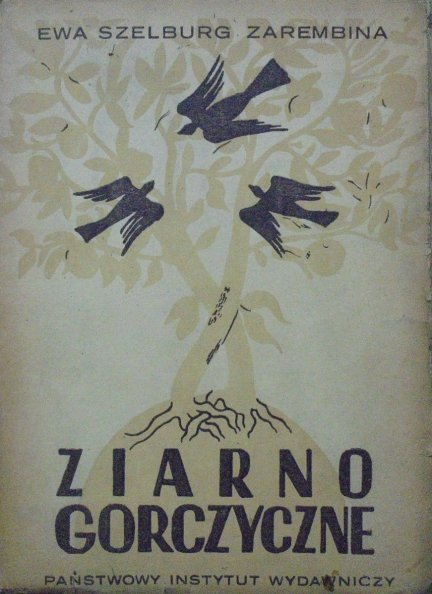 Ewa Szelburg-Zarembina • Ziarno gorczyczne [Ignacy Witz]