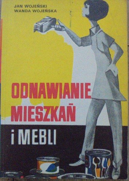 Jan Wojeński, Wanda Wojeńska • Odnawianie mieszkań i mebli