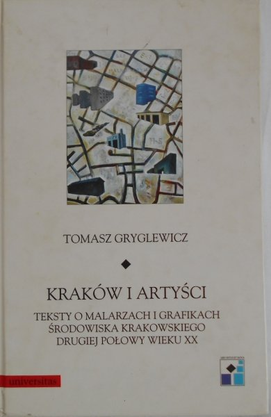 Tomasz Gryglewicz • Kraków i artyści