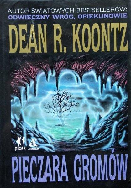 Dean Koontz • Pieczara gromów