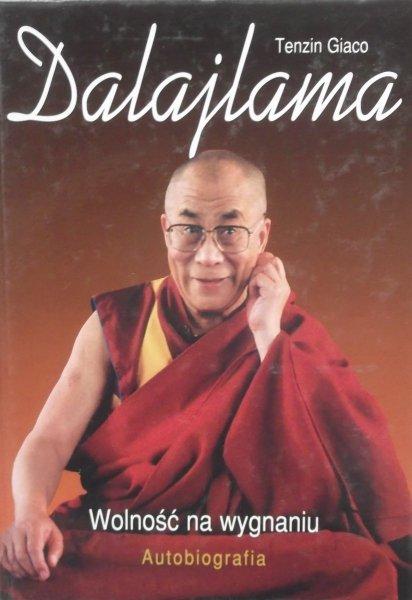 Tenzin Giaco Dalajlama • Wolność na wygnaniu. Autobiografia