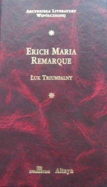 Erich Maria Remarque • Łuk triumfalny [zdobiona oprawa]