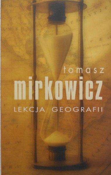 Tomasz Mirkowicz • Lekcja geografii