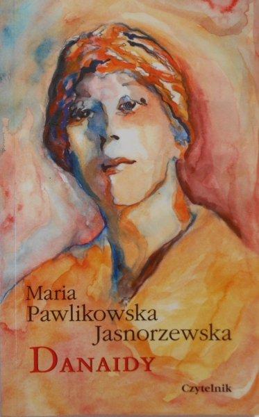 Maria Pawlikowska Jasnorzewska • Danaidy