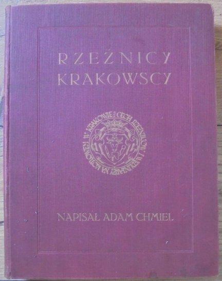 Adam Chmiel • Rzeźnicy krakowscy [oprawa Robert Jahoda]