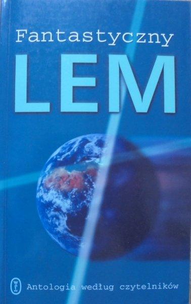 Stanisław Lem • Fantastyczny Lem. Opowiadania