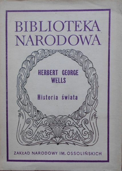 Herbert George Wells • Historia świata