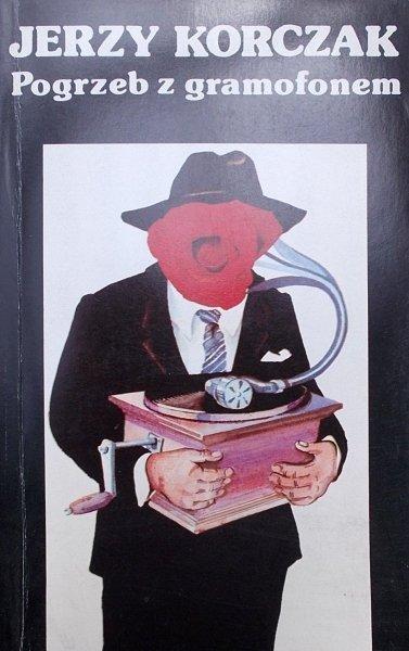 Jerzy Korczak • Pogrzeb z gramofonem [dedykacja autora]