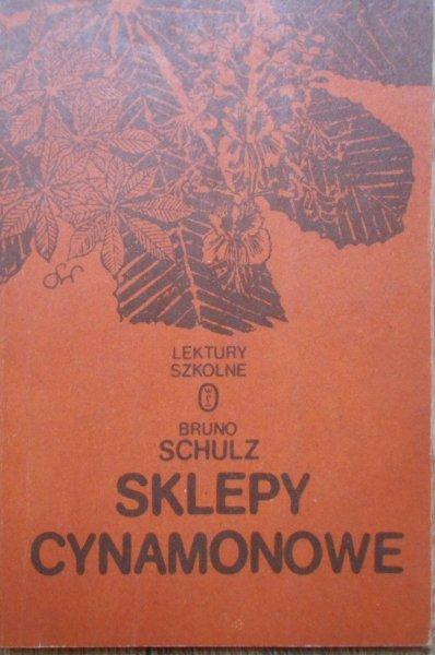 Bruno Schulz • Sklepy cynamonowe