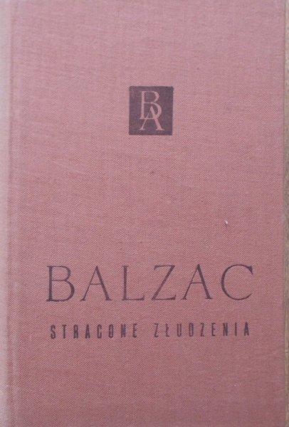 Honoriusz Balzac • Stracone złudzenia [Biblioteka Arcydzieł]