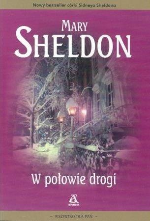 Mary Sheldon • W połowie drogi