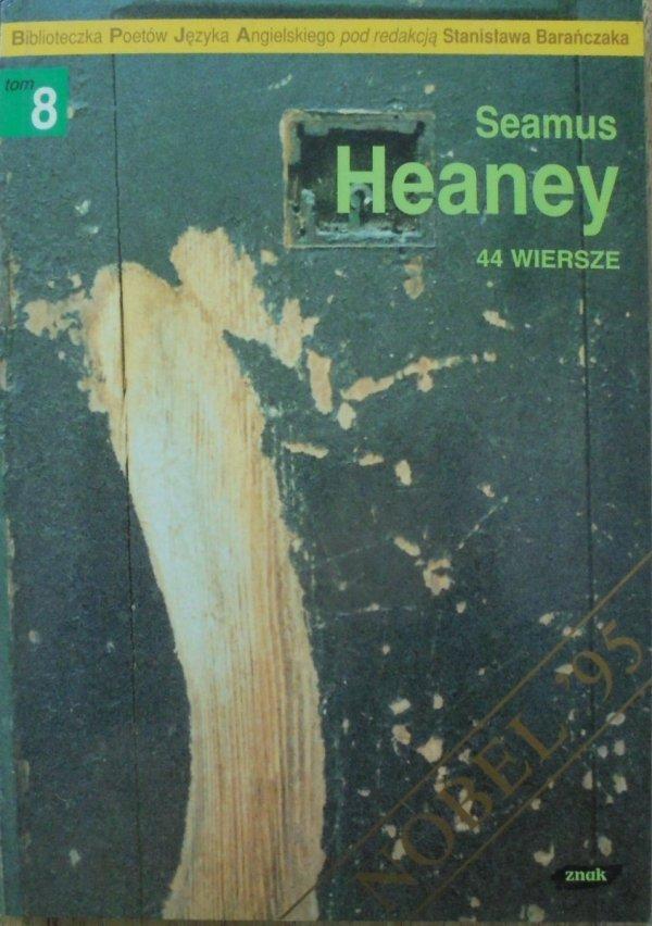 Seamus Heaney • 44 wiersze [Stanisław Barańczak] [autograf autora] [Nobel 1995]