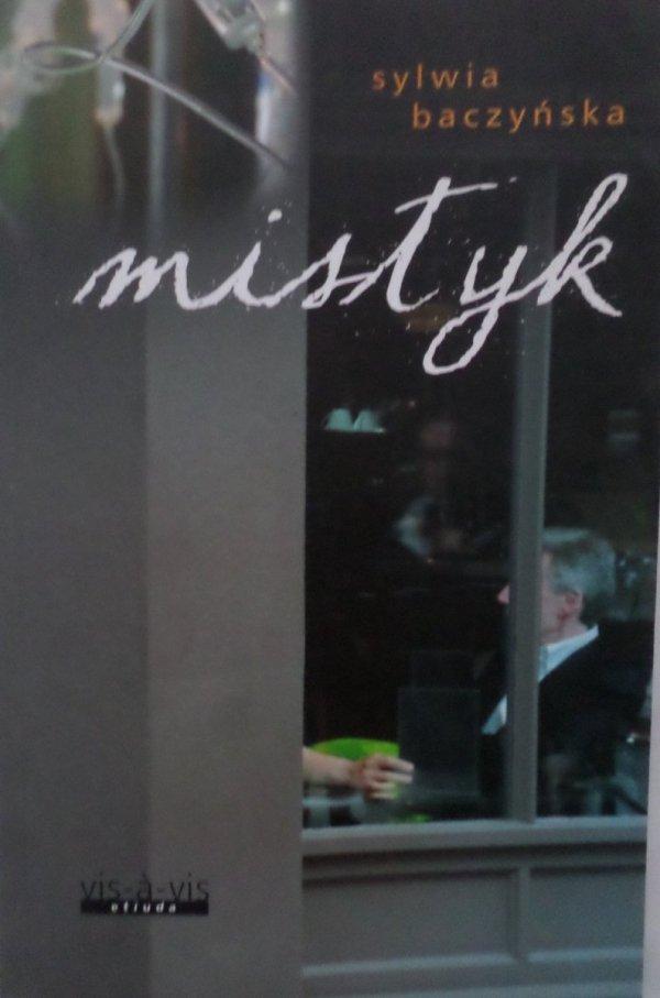 Sylwia Baczyńska • Mistyk