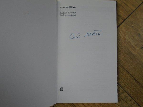 Czesław Miłosz • Traktat moralny. Traktat poetycki [autograf autora]