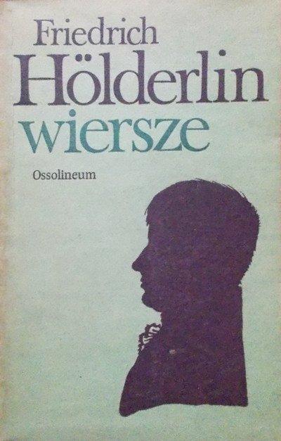 Fryderyk Holderlin • Wiersze