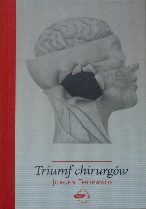 Jurgen Thorwald • Triumf chirurgów