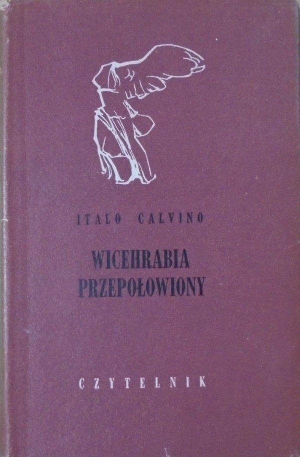 Italo Calvino • Wicehrabia przepołowiony