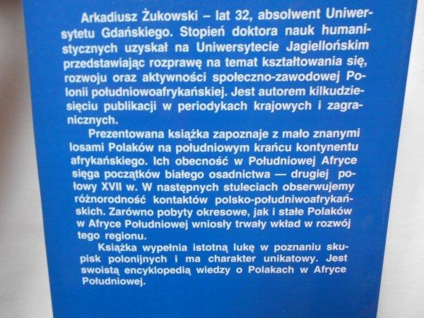 Arkadiusz Żukowski • W kraju złota i diamentów Afryka