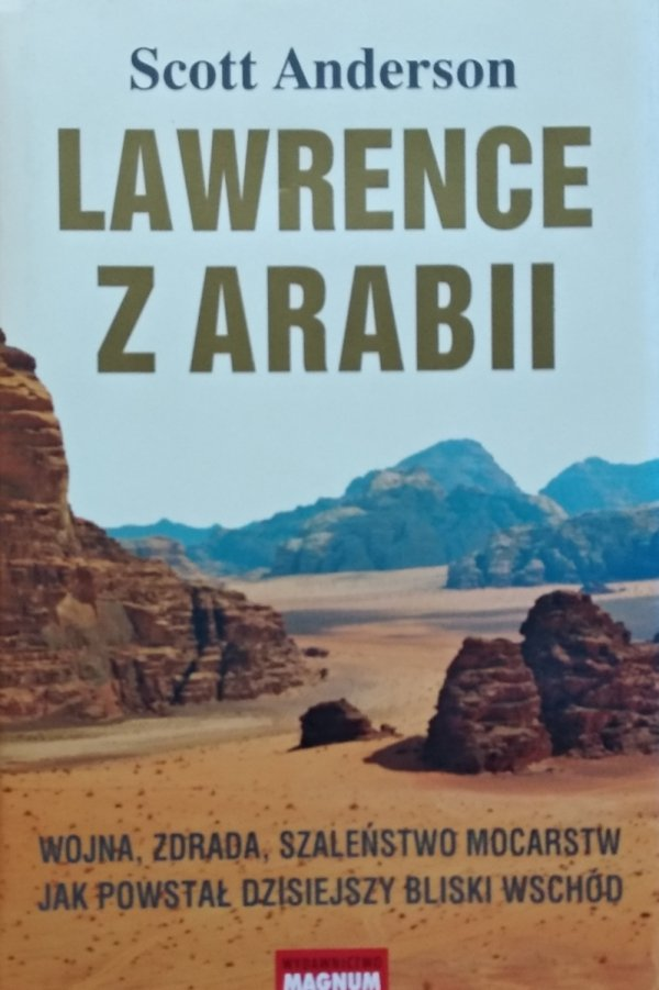 Scott Anderson • Lawrence z Arabii