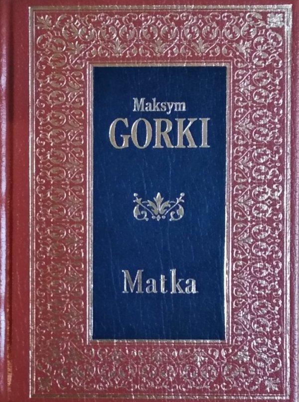 Maksym Gorki • Matka [zdobiona oprawa]