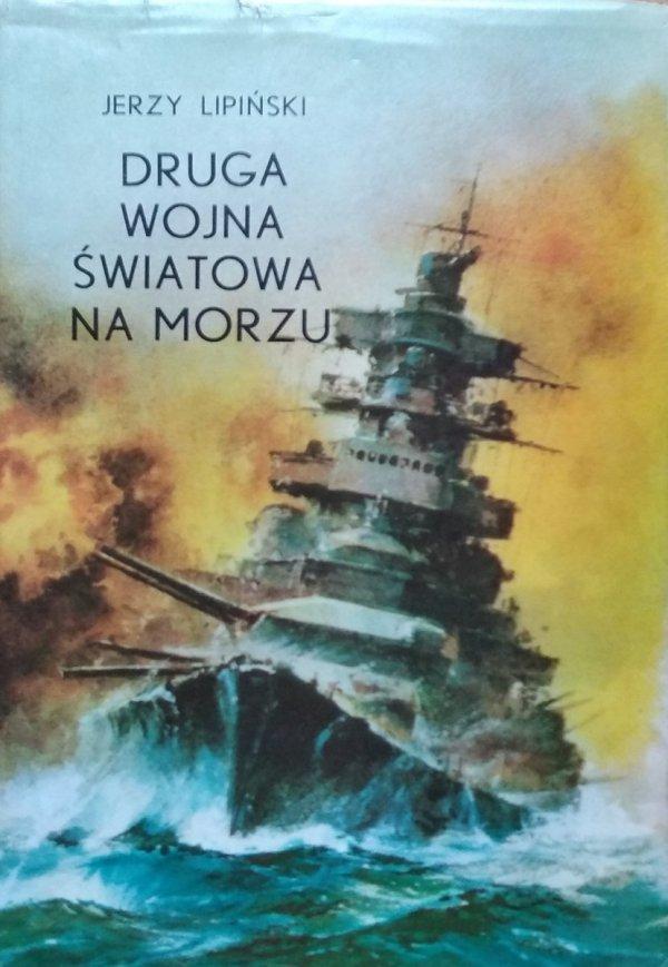 Jerzy Lipiński • Druga Wojna Światowa na morzu