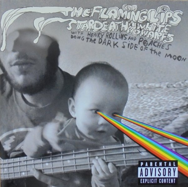The Flaming Lips and Stardeath and Whies Doing The Dark Side of the Moon • CD