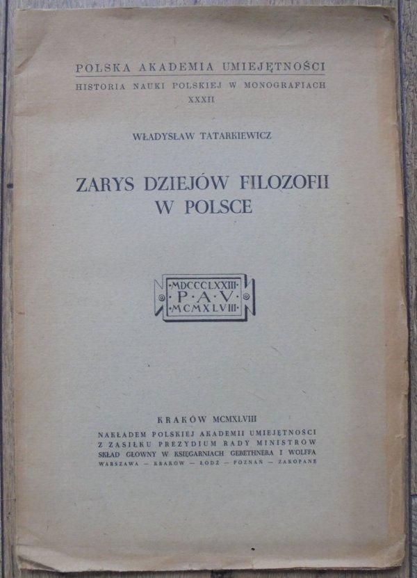 Władysław Tatarkiewicz • Zarys dziejów filozofii w Polsce [dedykacja autora]