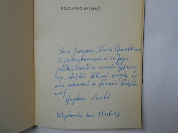 Bogdan Loebl • Pozapromienne [dedykacja autora]