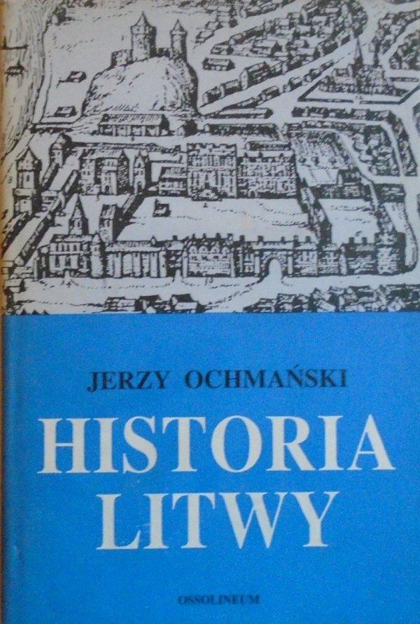 Jerzy Ochmański • Historia Litwy [Litwa]