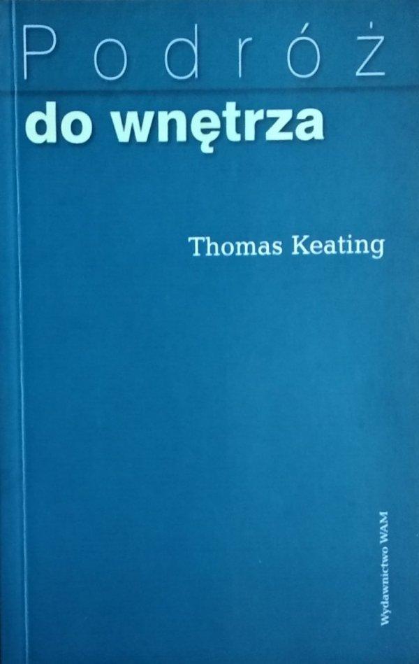 Thomas Keating • Podróż do wnętrza