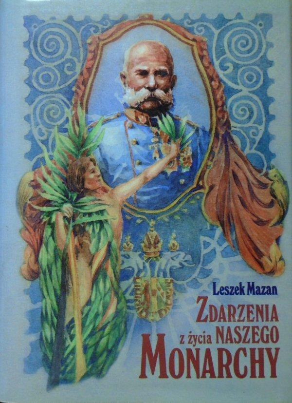 Leszek Mazan • Zdarzenia z życia naszego monarchy