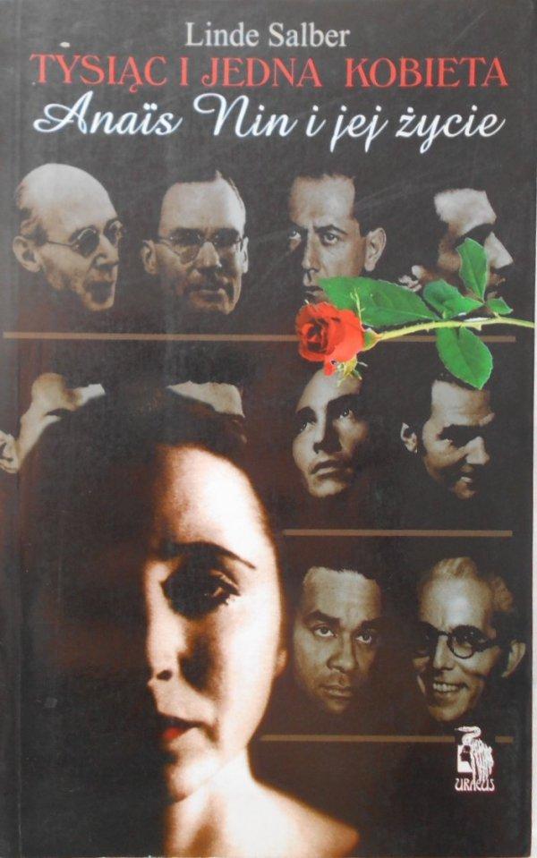 Linde Salber • Tysiąc i jedna kobieta. Anais Nin i jej życie
