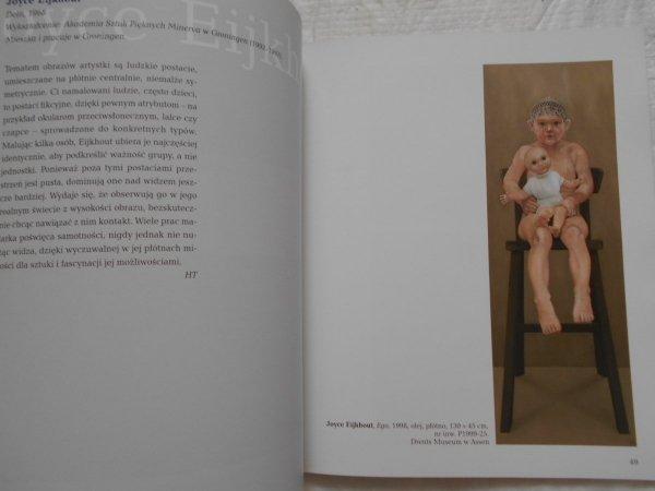 Malarze rzeczywistości • Współczesna figuracja holenderska