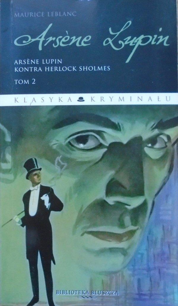Maurice Leblanc • Arsene Lupin kontra Herlock Sholmes