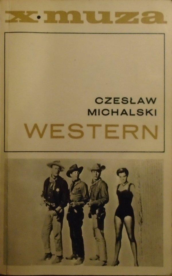 Czesław Michalski • Western