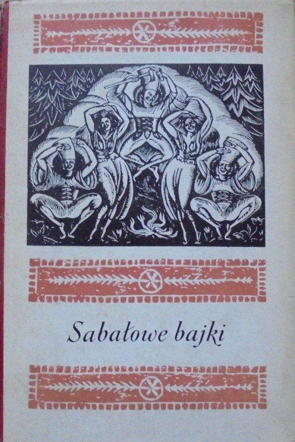 wybór Teresa Brzozowska • Sabałowe bajki [Aleksander Stefanowski]