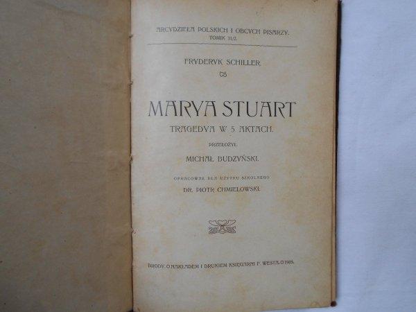 Fryderyk Schiller • Marya Stuart