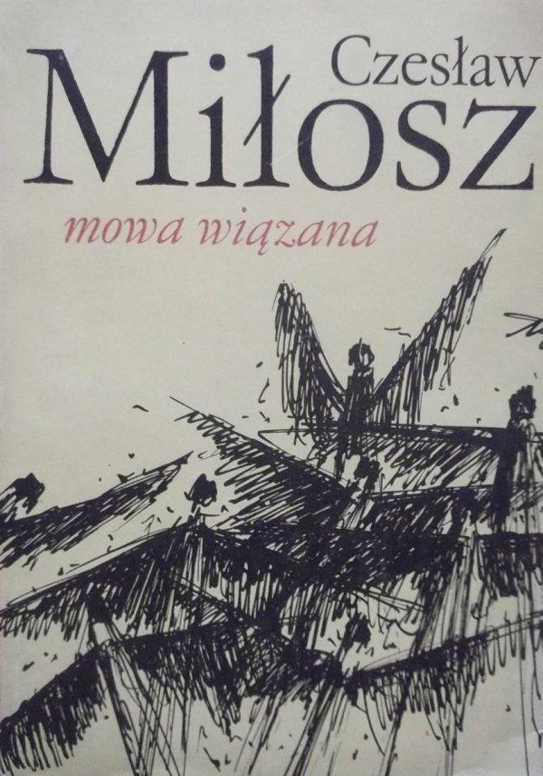 Czesław Miłosz • Mowa wiązana [Nobel 1980]
