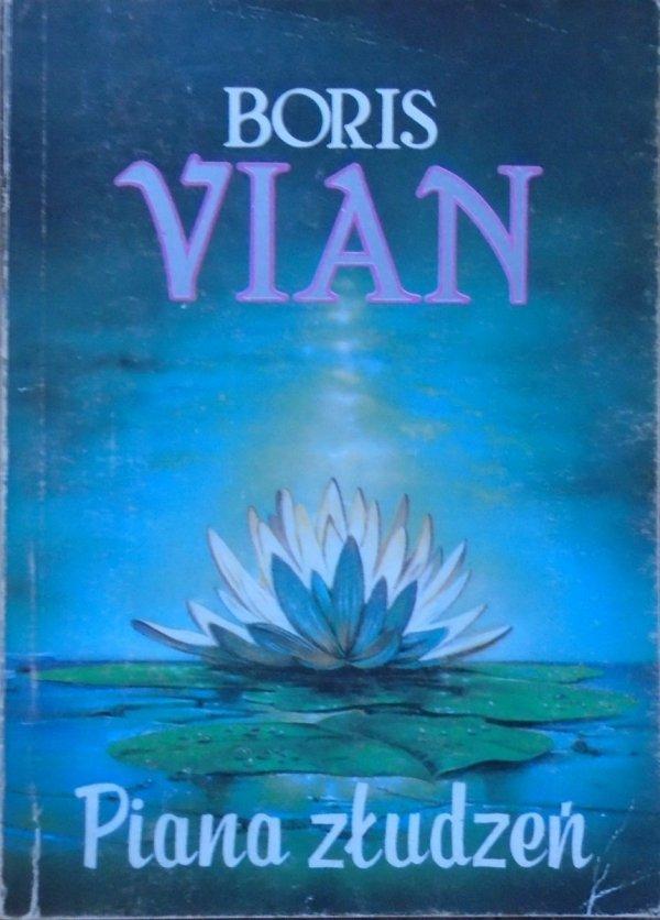 Boris Vian • Piana złudzeń