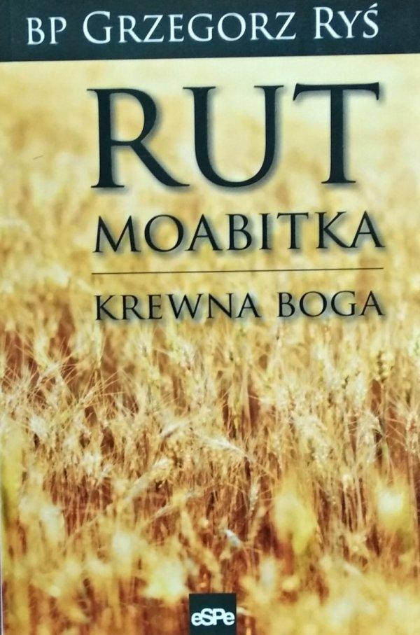 Grzegorz Ryś • Rut Moabitka