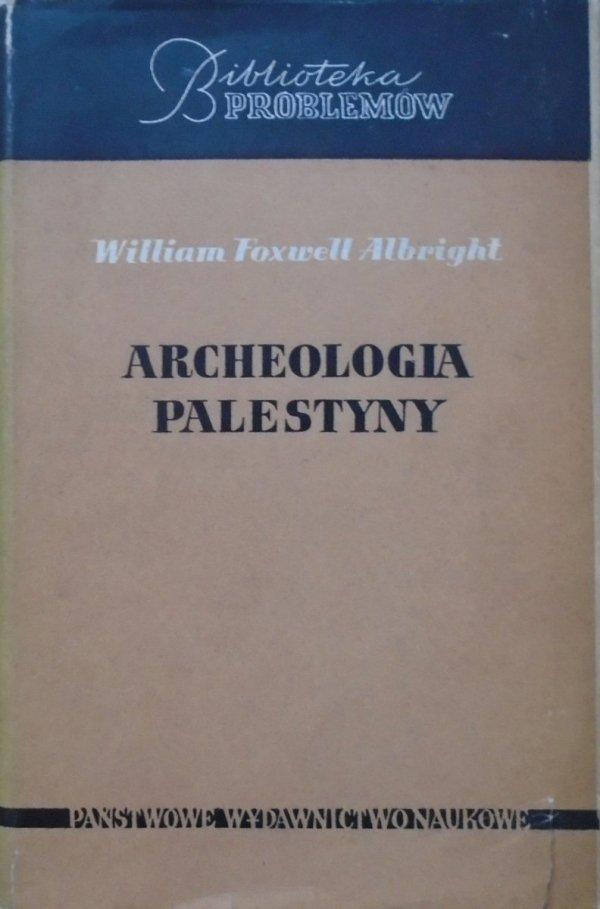William Foxwell Albright • Archeologia Palestyny