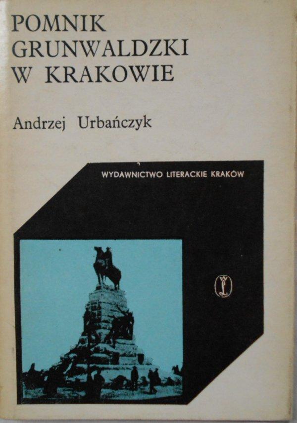 Andrzej Urbańczyk • Pomnik grunwaldzki w Krakowie