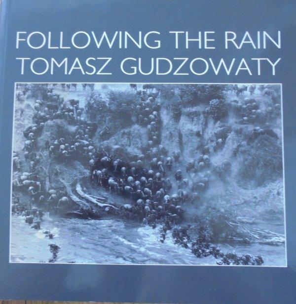 Tomasz Gudzowaty • Following the Rain [dedykacja autorska]