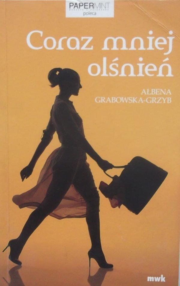 Albena Grabowska-Grzyb • Coraz mniej olśnień