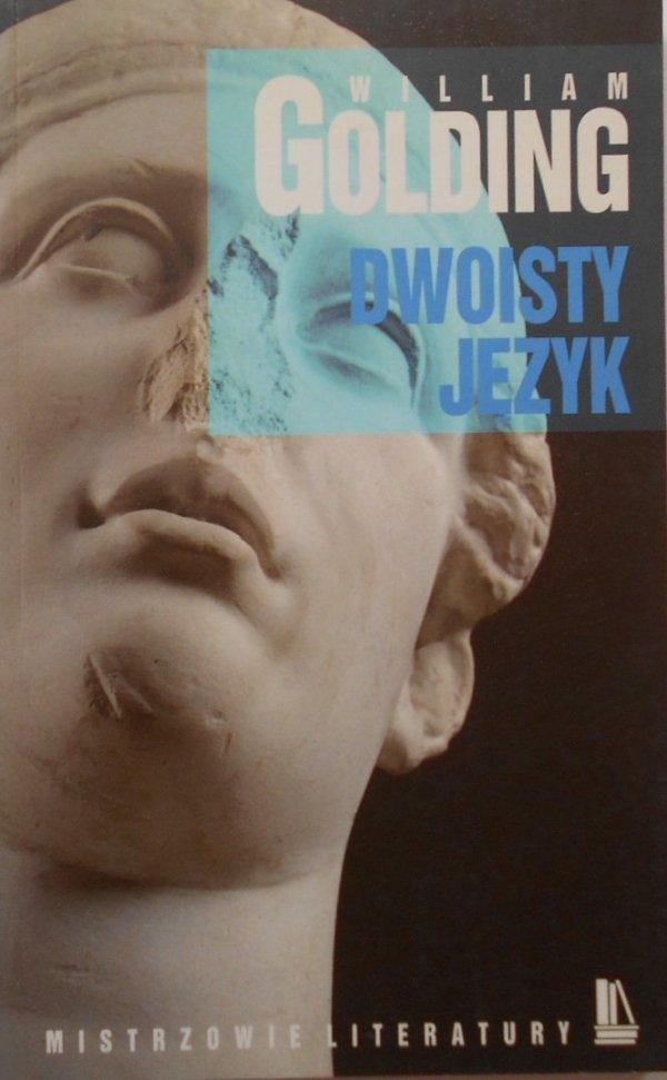William Golding • Dwoisty język [Nobel 1983]