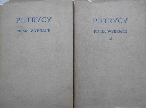 Petrycy • Pisma wybrane tom I-II komplet