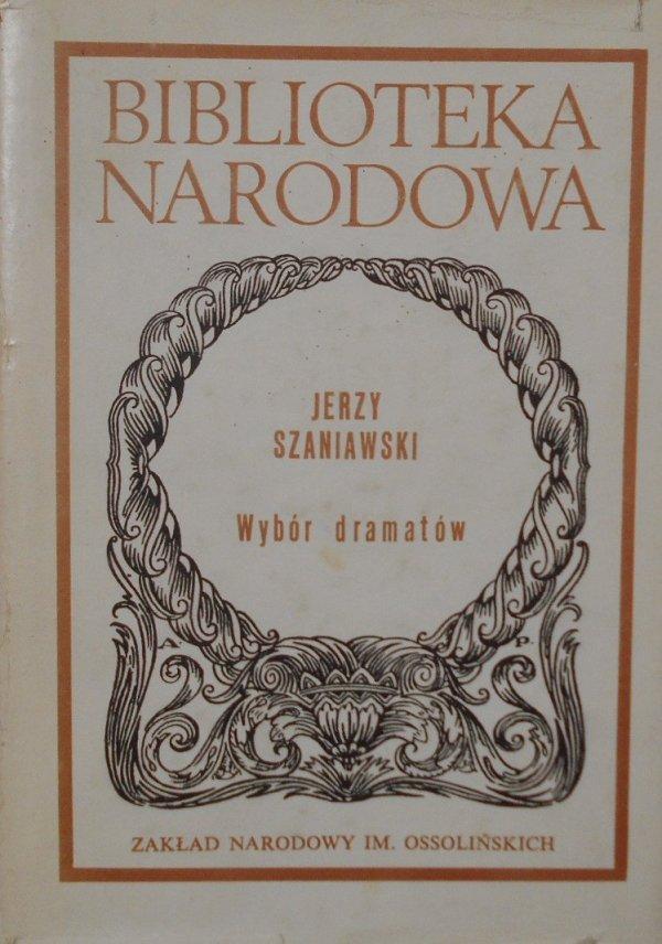 Jerzy Szaniawski • Wybór dramatów